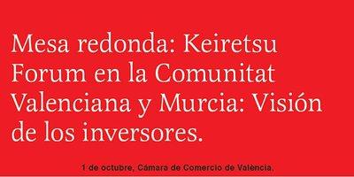 Mesa redonda: Keiretsu Forum en la Comunitat Valenciana y Murcia
