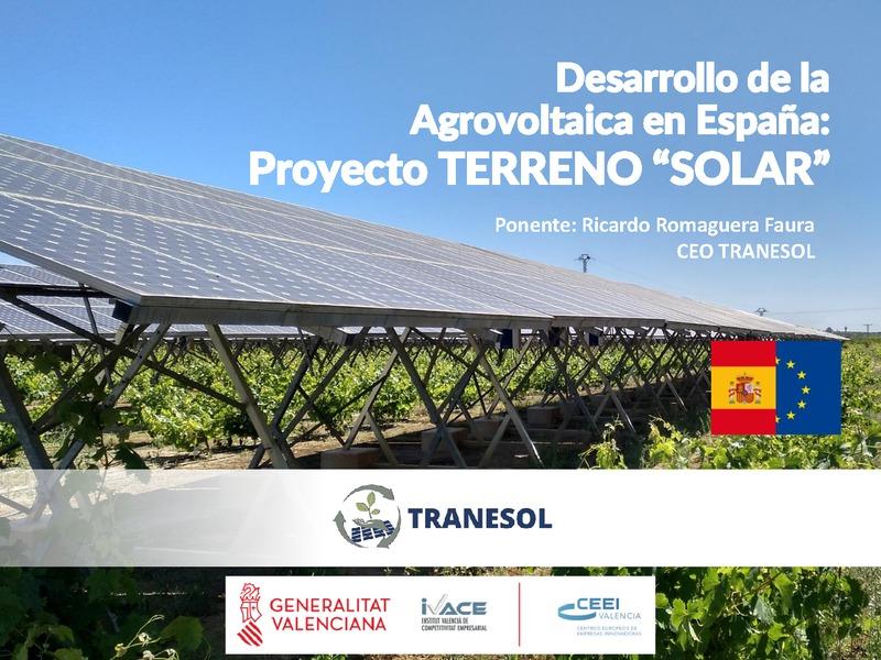 """Presentación Tranesol - Desarrollo Agrovoltaica en España: Proyecto Terreno """"Solar"""""""