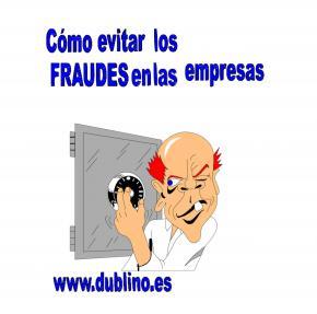 """Artículo""""Cómo evitar fraudes en las empresas"""" Dublino y asociados"""