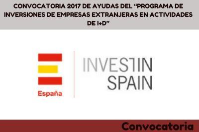 """Convocatoria 2017 de ayudas del """"Programa de Inversiones de empresas extranjeras en actividades de I+D"""""""