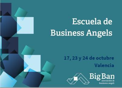 Programa de la Escuela de Business Angels   17, 23 y 24 Octubre