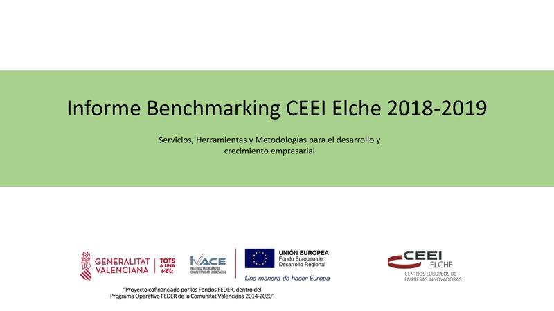 Informe Benchmarking CEEI Elche 2018-2019. Análisis sobre metodologías y herramientas de innovación.