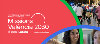 """VIº Edición Premios a la Innovación Social y Urbana """"Missions València 2030"""""""