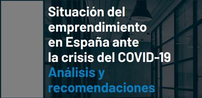 Situación del emprendimiento en España ante la crisis del COVID-19