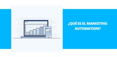 ¿Qué es el marketing automation?