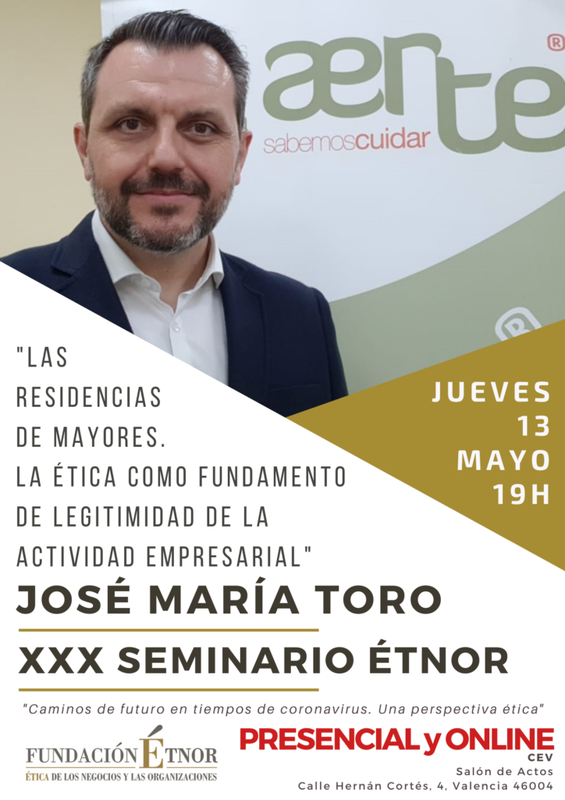 """Seminario Étnor: """"Las residencias de mayores. La ética como fundamento de legitimidad de la actividad empresarial"""""""